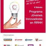 """V Programa """"Jóvenes innovadores en RRHH"""": Vídeocandidaturas hasta el 30 de abril"""