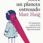 APUNTES SOBRE UN PLANETA ESTRESADO Matt Haig Planeta