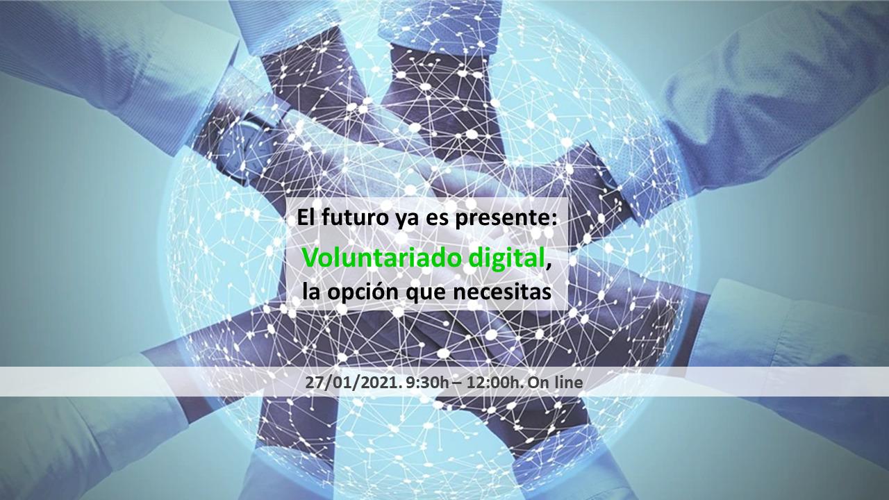 Taller El futuro ya es presente: Voluntariado digital, la opción que necesitas