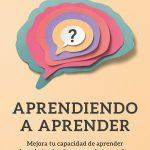 Aprendiendo a aprender Héctor Ruiz Martín