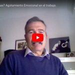 Reflexión sobre agotamiento emocional en el trabajo de Curiositá marzo 2021 por Fernando Villasante.