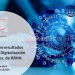 Webinar. Resultados V Estudio de Digitalización de los Dptos. de RRHH
