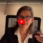 La Opinión del Experto. Reestructuración de plantilla. María Pizzuto