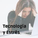 Editorial Tecnología y Estrés.